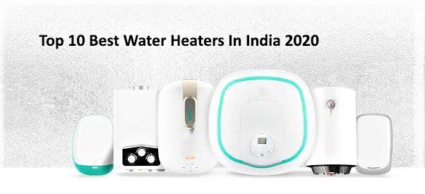 top 10 best water heaters in india